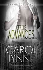 Office Advances ebook by Carol Lynne