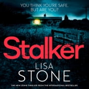 Stalker audiobook by Lisa Stone