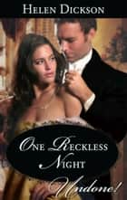 One Reckless Night ebook by Helen Dickson