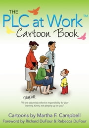 "PLC at Workâ""¢ Cartoon Book, The ebook by Martha F Campbell"