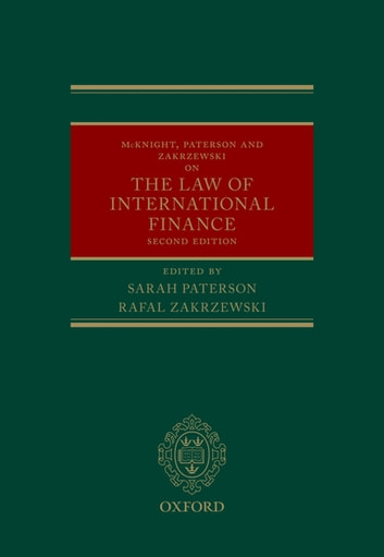 McKnight, Paterson, & Zakrzewski on the Law of International Finance ebook by