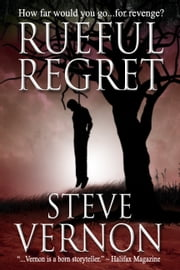 Rueful Regret - A Gothic Western ebook by Steve Vernon