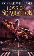 Loss of Separation ebook by Conrad Williams