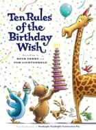 Ten Rules of the Birthday Wish ebook by