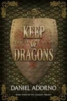 Keep of Dragons 電子書 by Daniel Adorno