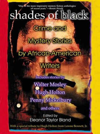 Shades Of Black - Crime and Mystery Stories by African-American Authors ebook by
