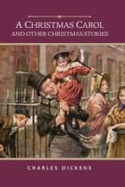 A Christmas Carol (Barnes & Noble Edition) - And Other Christmas Stories ebook by Charles Dickens, Grace Moore
