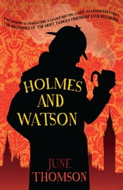 Holmes and Watson ebook by June Thomson