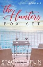 A Hunters Bundle - The Hunters ebook by Stacy Claflin