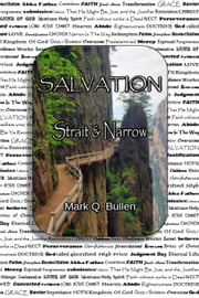 Salvation - Strait and Narrow ebook by Mark Q. Bullen