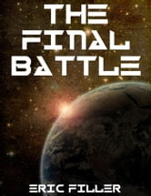 The Final Battle (Rebirth #3) ebook by Eric Filler