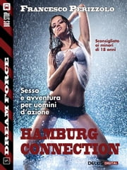 Hamburg Connection - Sex Force 5 ebook by Francesco Perizzolo