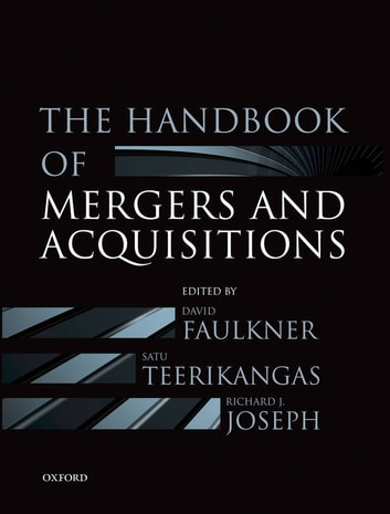The Handbook of Mergers and Acquisitions ebook by