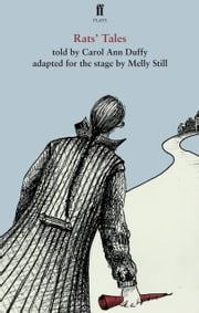 Rats' Tales ebook by Carol Ann Duffy,Melly Still