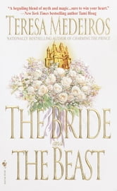 The Bride and the Beast ebook by Teresa Medeiros