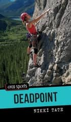 Deadpoint ebook by Nikki Tate
