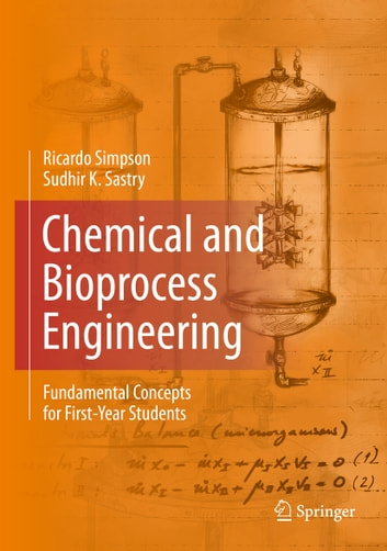 Chemical and bioprocess engineering ebook by ricardo simpson chemical and bioprocess engineering fundamental concepts for first year students ebook by ricardo simpson fandeluxe Choice Image