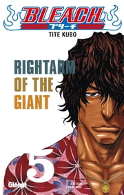Bleach - Tome 05 - Rightarm of the giant ebook by Tite Kubo