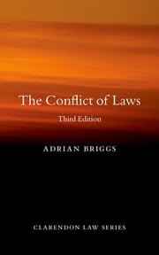 The Conflict of Laws ebook by Adrian Briggs