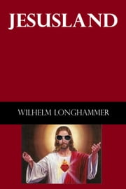 Jesusland ebook by Wilhelm Longhammer