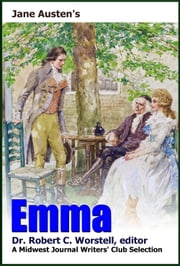 Jane Austen's Emma - A Midwest Journal Writers Club Selection ebook by Dr. Robert C. Worstell, Midwest Journal Writers' Club, Jane Austen