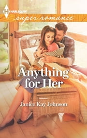 Anything for Her ebook by Janice Kay Johnson