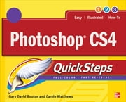 Photoshop CS4 QuickSteps ebook by Carole Matthews,Gary David Bouton