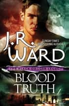 Blood Truth eBook by J. R. Ward