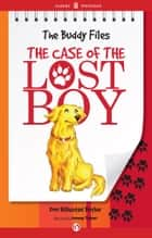 The Case of the Lost Boy ebook by Dori Hillestad Butler,Jeremy Tugeau