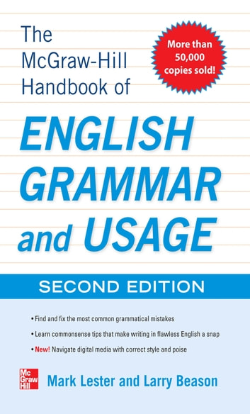 McGraw-Hill Handbook of English Grammar and Usage, 2nd Edition ebook by Mark Lester,Larry Beason