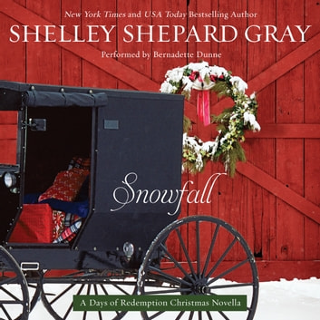 Snowfall - A Days of Redemption Christmas Novella audiobook by Shelley Shepard Gray