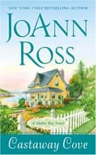 Castaway Cove ebook by JoAnn Ross