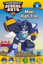 Transformers Rescue Bots: Meet High Tide ebook by Steve Foxe, John Sazaklis