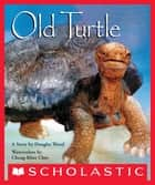 Old Turtle ebook by Douglas Wood, Cheng-Khee Chee