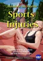Sports Injuries ebook by National Institute of Arthritis and Musculoskeletal and Skin Diseases