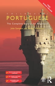 Colloquial Portuguese - The Complete Course for Beginners ebook by Barbara McIntyre,Barbara Mcintyre,João Sampaio