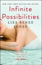 Infinite Possibilities ebook by