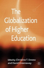 The Globalization of Higher Education ebook by