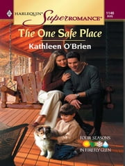The One Safe Place ebook by Kathleen O'Brien