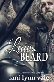 Law & Beard ebook by Lani Lynn Vale