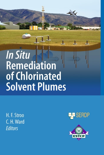 In Situ Remediation of Chlorinated Solvent Plumes ebook by