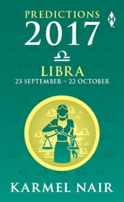 Libra Predictions 2017 ebook by Karmel Nair