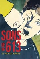 Sons of the 613 ebook by Michael Rubens