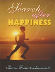 Search After Happiness ebook by Swami Ramakrishnananda
