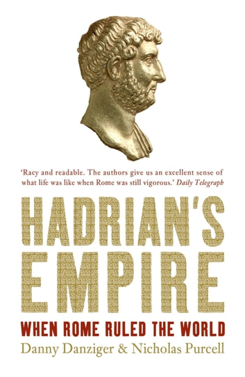 Hadrian's Empire ebook by Danny Danziger,Nicholas Purcell,Danny Danziger