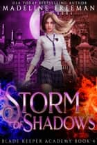 Storm of Shadows ebook by Madeline Freeman