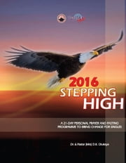 2016 Stepping High - 21-Day Personal Prayer and Fasting Programme to Bring Change for Singles ebook by Dr. D. K. Olukoya,Pastor (Mrs) Shade Olukoya