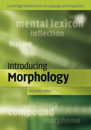 Introducing Morphology ebook by Rochelle Lieber