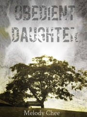 Obedient Daughter ebook by Melody Chee