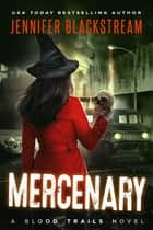 Mercenary ebook by Jennifer Blackstream